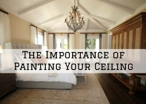 Importance of Painting Your Ceiling