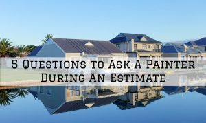 5 Questions During An Estimate