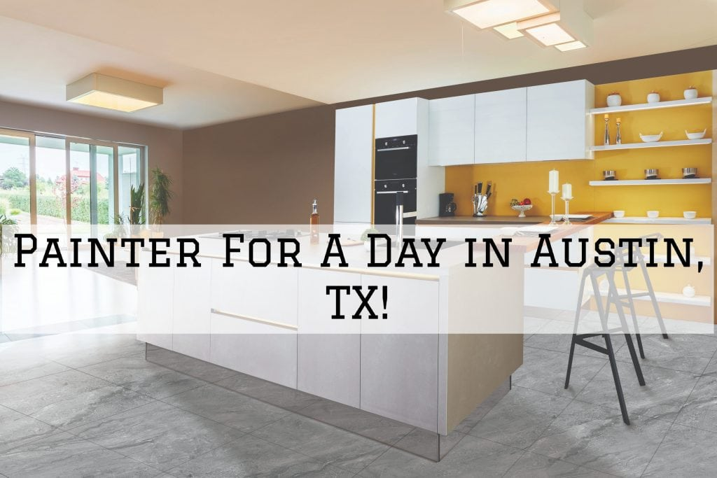 Painter For A Day in Austin TX